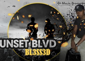 BL3SS3d is All Set to Entice Fans with Their Latest Single 'Sunset Blvd'